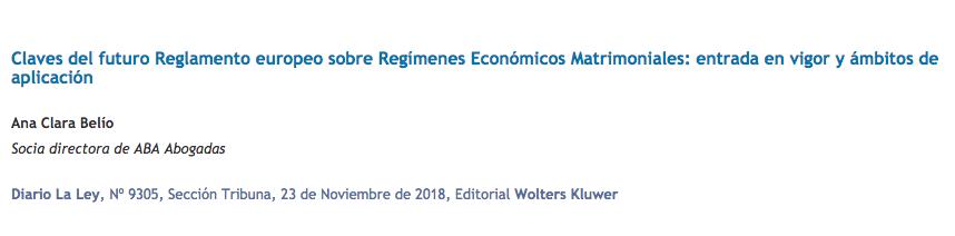 Claves del futuro Reglamento europeo sobre Regímenes Económicos Matrimoniales: entrada en vigor y ámbitos de aplicación por Ana Clara Belío