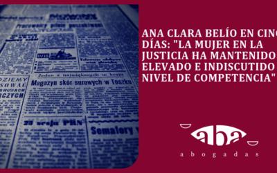 """Ana Clara Belío en Cinco Días: """"La mujer en la Justicia ha mantenido un elevado e indiscutido nivel de competencia"""""""