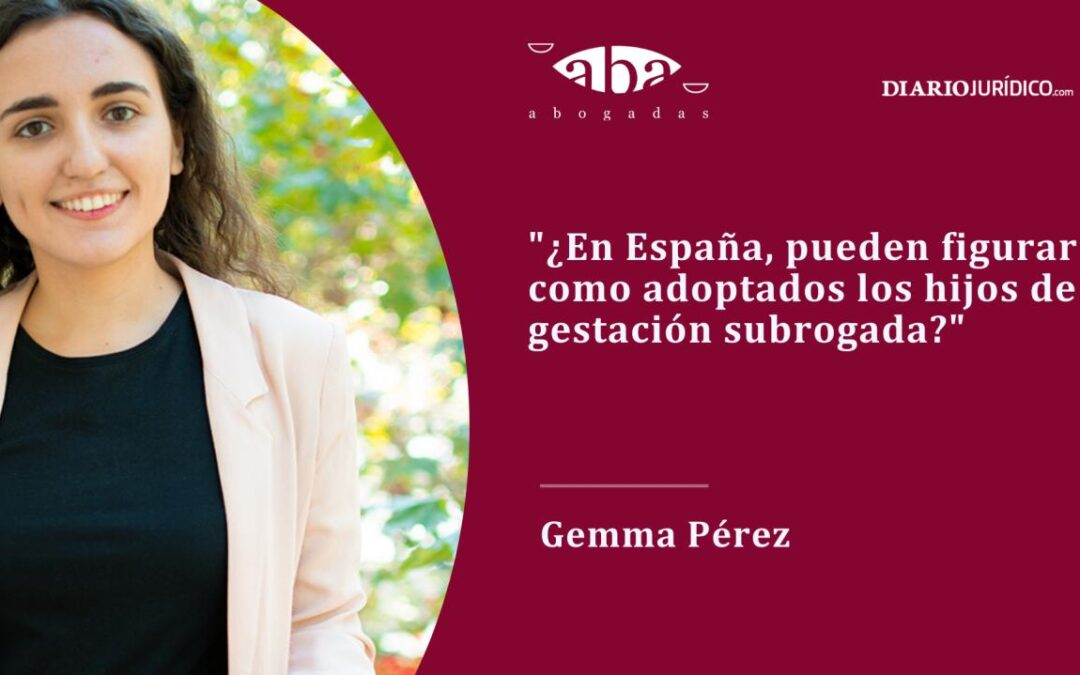 Los hijos de gestación subrogada pueden figurar como adoptados en España