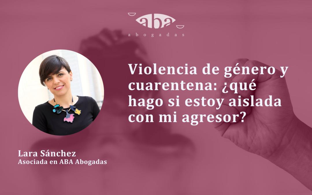 Violencia de género y cuarentena: ¿qué hago si estoy aislada con mi agresor?