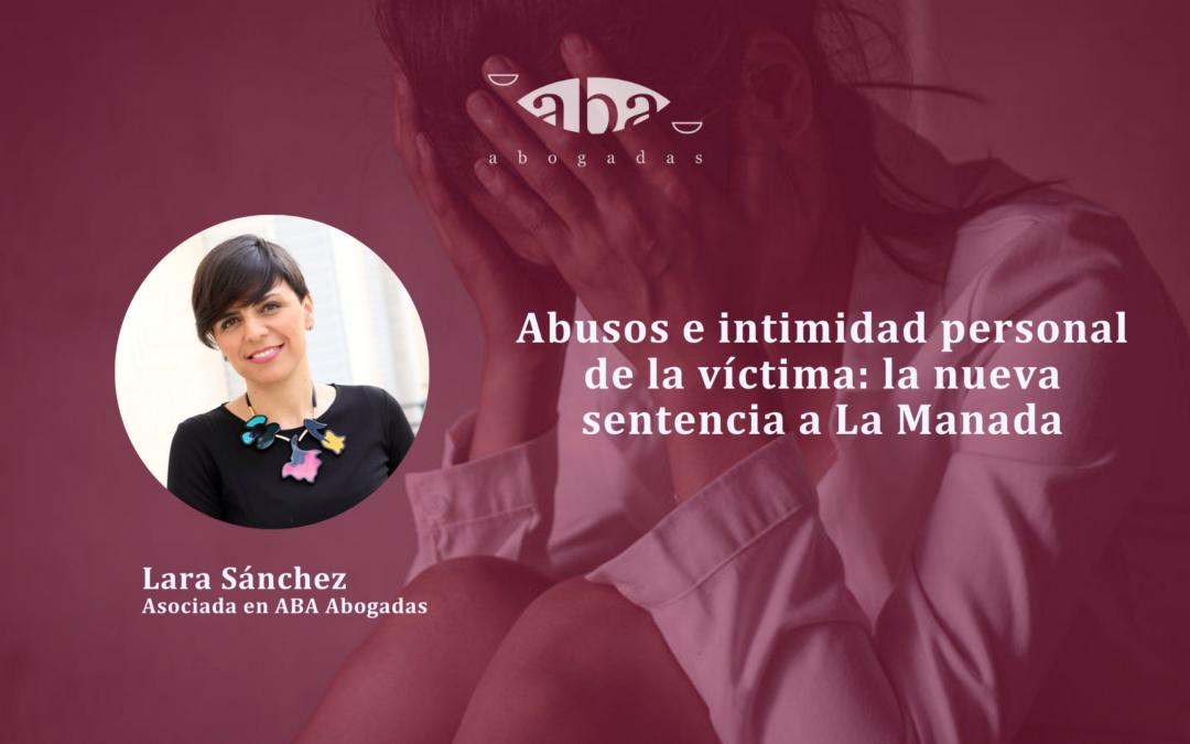 Abusos e intimidad personal de la víctima: la nueva sentencia a La Manada