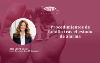 Procedimientos de familia tras el estado de alarma